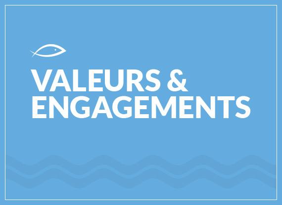 Valeurs & Engagements